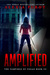 Amplified (The Vampires of ...