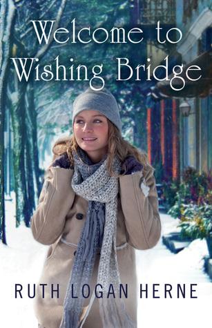 Welcome to Wishing Bridge (Wishing Bridge, #1)