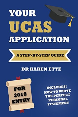 Your UCAS Application for 2018: A Step-by-Step Guide