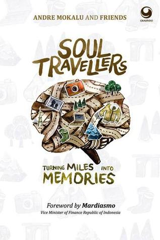 Soul Travellers: Turning Miles into Memories