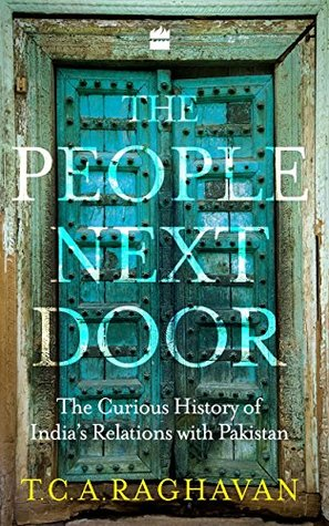 The People Next Door: The Curious History of India-Pakistan Relations