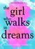 Dream Walker: The Girl who Walks in Dreams