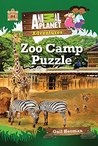 Zoo Camp Puzzle (Animal Planet Adventure Chapter Book #4) by Animal Planet