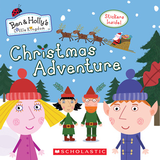 Christmas Adventure (Ben & Holly's Little Kingdom) by Eone