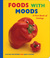 Foods with Moods: A First B...