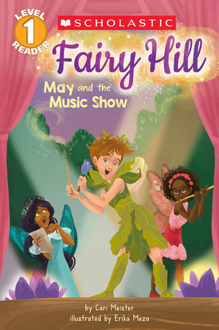 May and the Music Show (Scholastic Reader, Level 1: Fairy Hill)