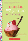 Sundae My Prince Will Come by Suzanne Nelson