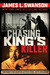 Chasing King's Killer: The Hunt for Martin Luther King, Jr.'s Assassin: The Hunt for Martin Luther King, Jr.'s Assassin