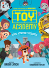 Some Assembly Required (Toy Academy #1)