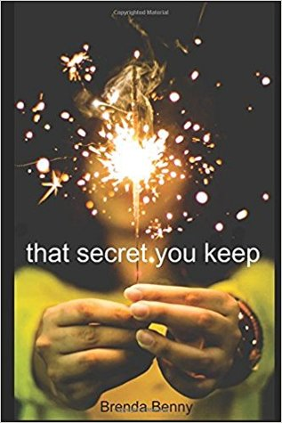 That Secret You Keep by Brenda Benny