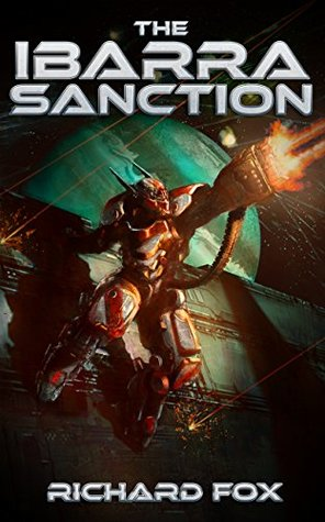 The Ibarra Sanction by Richard  Fox