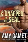 Kidnapped by the SEAL (H.E.R.O. Force #7)