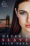 Never a Slave: Sofia's Story (The Slave Series #3)