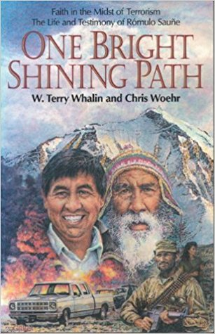 One Bright Shining Path: Faith In The Midst Of Terrorism
