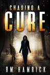 Chasing a Cure (The Chasing #1)
