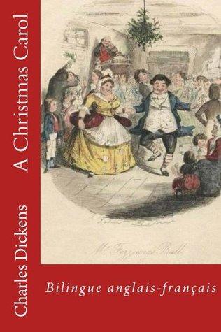 A Christmas Carol: Bilingue anglais-français