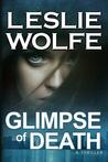 Glimpse Of Death (Special Agent Tess Winnett, #3)