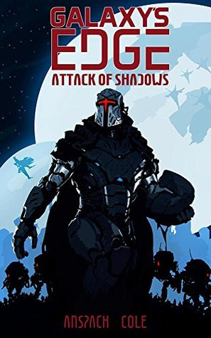 Attack of Shadows by Nick Cole
