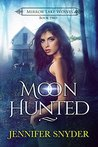 Moon Hunted by Jennifer Snyder