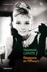 Desayuno en Tiffany's by Truman Capote