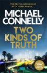 Two Kinds of Truth (Harry Bosch, #22; Harry Bosch Universe, #27)