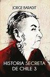 Book cover for Historia secreta de Chile 3