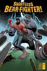 Shirtless Bear-Fighter! #4