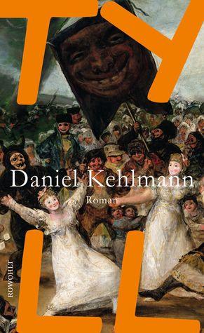 Tyll by Daniel Kehlmann
