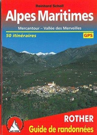 Alpes Maritimes (Französische Seealpen - französische Ausgabe): Mercantour - Vallée des Merveilles. 50 itinéraires. Avec des traces de GPS