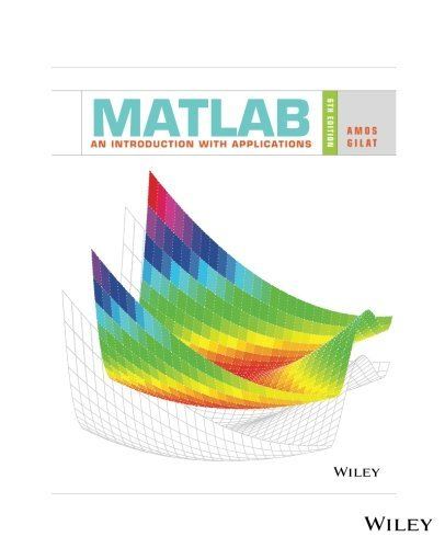 MATLAB: An Introduction with Applications, 6th Edition: An Introduction with Applications