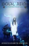 Dolmarehn (The Otherworld Series, #2)