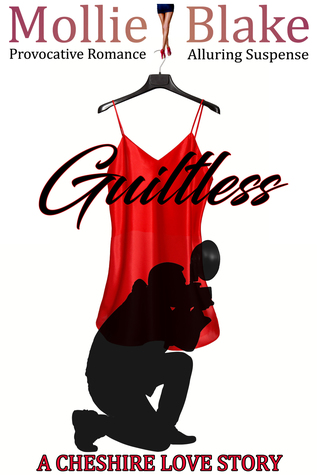 Guiltless ~ A Cheshire Love Story by Mollie Blake