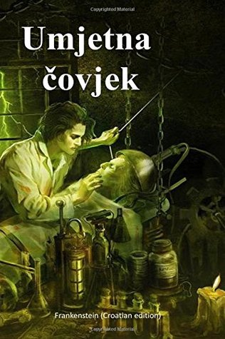 Umjetna Covjek: Frankenstein