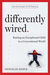 Differently Wired: A Revolu...
