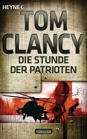 Descargar Die stunde der patrioten epub gratis online Tom Clancy