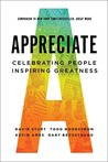 Appreciate: Celebrating People, Inspiring Greatness
