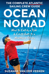 Ocean Nomad | The Complete Atlantic Sailing Crew Guide -  How... by Suzanne van der Veeken