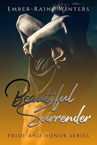 Beautiful Surrender (Pride and Honor #4)