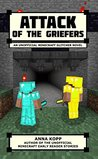 Attack of the Griefers: An Unofficial Minecraft Glitcher Novel (The Glitcher, #2)