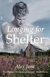 Longing for Shelter (Alphas' Homestead, #3)