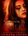 The Slayer's Wife