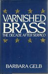 Varnished Brass: The Decade After Serpico