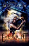 Beyond Everlight (Fearless Destiny #1)