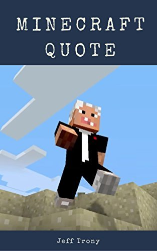 Victory is Mine..craft! : Best minecraft quotes of all time, funny sayings, satire, Humor quote for gamers, inspiration quote: Explore the world of minecraft through quote/ Give you energy to move on