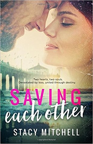 Saving Each Other (Saving Series, #1)