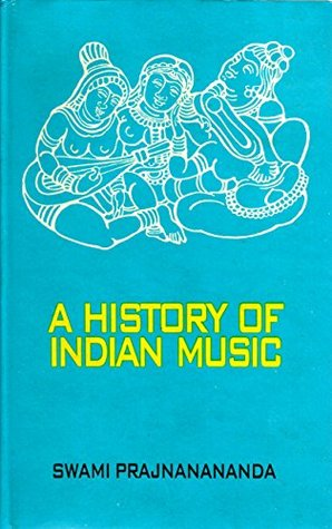 A History of Indian Music - Volume Two: Mediaeval and Modern Period