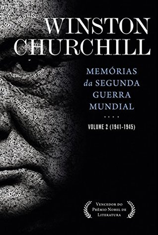 Memórias da Segunda Guerra: Volume 2 (1941-1945)
