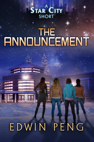 The Announcement (Star City, #0.1)