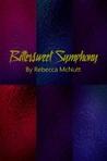 Bittersweet Symphony by Rebecca McNutt