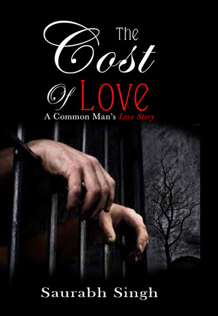 The Cost of love by Saurabh Singh